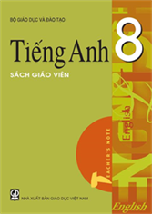 Tiếng Anh lớp 8 (SGV)