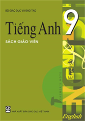 Tiếng Anh lớp 9  ( SGV )